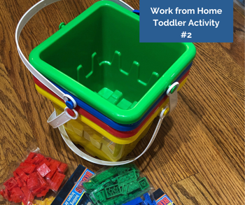 Work from Home Toddler Activity #2