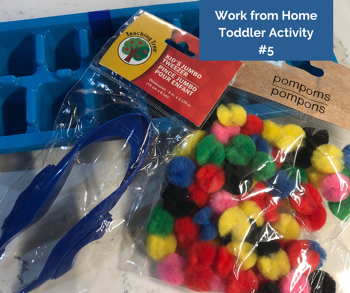 Work from Home Toddler Activity #5