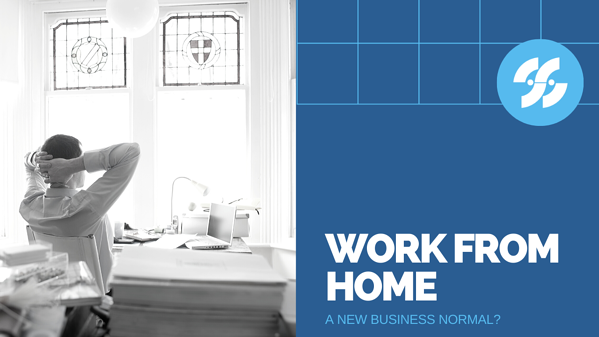Work from Home_ A New Business Normal