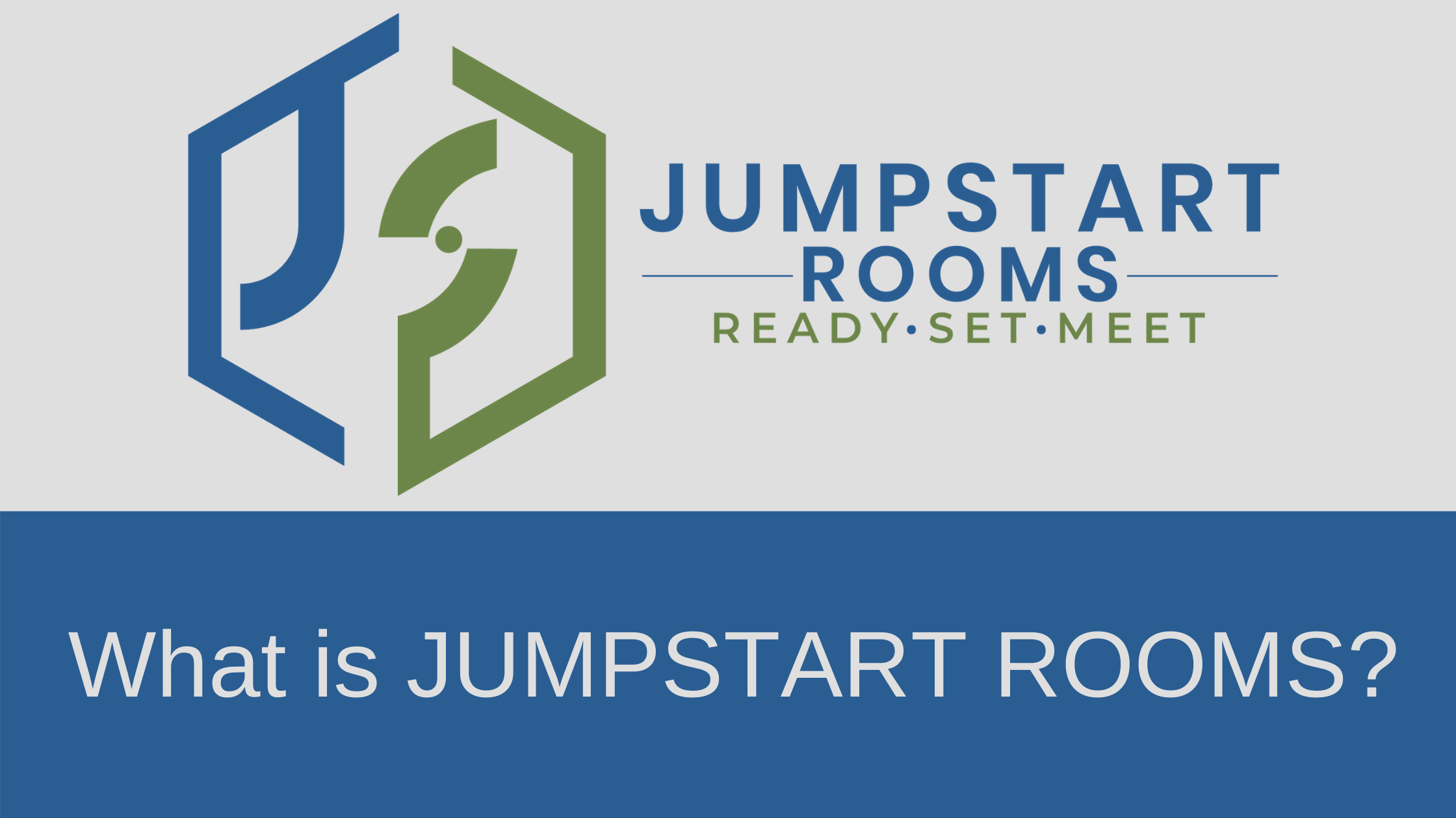 What is JUMPSTART ROOMS?