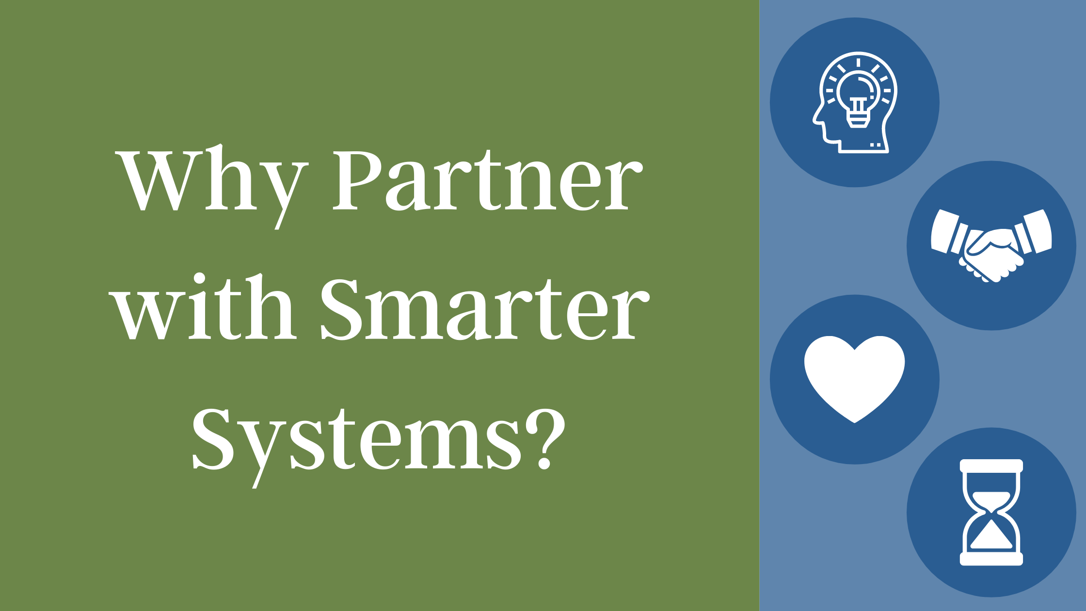 Why Partner with Smarter Systems?