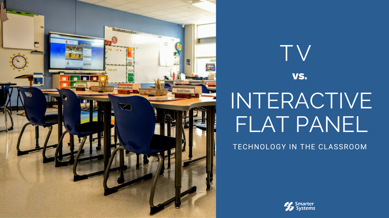 TV vs Interactive Flat Panel